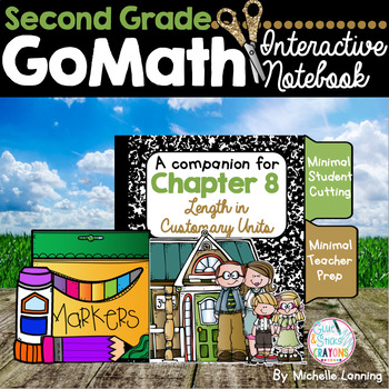 GoMath-Second Grade InteractiveNotebook Chapter 8 - Length in Customary Units