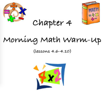 GoMath warm-up Ch. 4 (lessons 6-10)