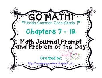 GoMath!(1st grade)FLA CC Ch. 7-12 Journal Prompts & Proble