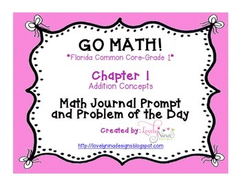 GoMath!(1st grade)FLA CC Ch. 1-6 Journal Prompts & Problem of the day BUNDLE