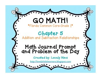 GoMath!(1st grade)FLA Common Core Chapter 5 Journal Prompts & Problem of the day