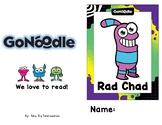 GoNoodle Rad Chad Student Reader