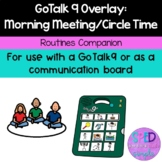 GoTalk9 Overlay: Morning Meeting/Circle Time Routine