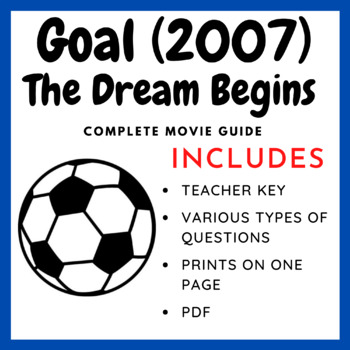 Goal - The Dream Begins (2007): Complete Movie Guide