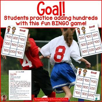 Adding Hundreds  Soccer Themed BINGO Game