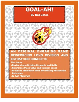 Goal-Ah!  A Soccer-Themed Long Division Game for 4th - 6th Grade