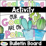 Goal Setting Bulletin Board   Self Assessment and Reflection   Back to School