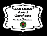 Goal Getter Certificates
