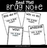 Goal Met! Brag Notes