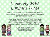 Goal Met Lanyard Tags