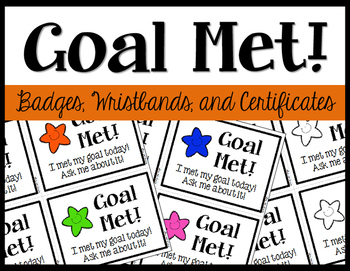 Goal Met! - Student Achievement Badges
