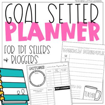 Goal Setter Planner for TPT Sellers and Bloggers