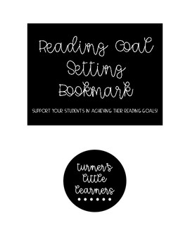 Goal Setting Bookmark -- Growth Mindset During Literacy Instruction **FREEBIE!**