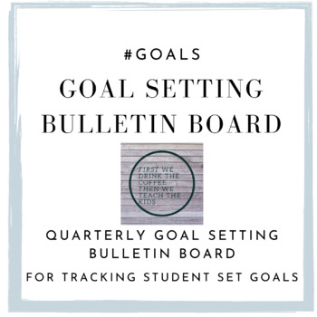 Goal Setting Bulletin Board - #Goals