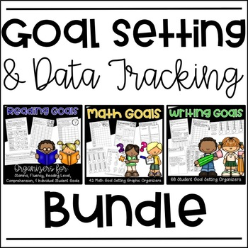 Goal Setting Bundle {Reading Goals, Writing Goals, Math Goals}