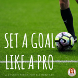 Set a Goal Like a Pro - Self Discipline & Goal Setting Lesson Series