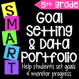 Goal Setting Data Portfolio & Data Notebook for Fifth Grade