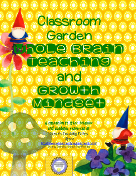 Goal Setting -- Growth Mindset and Whole Brain Resources Gnome Garden Theme