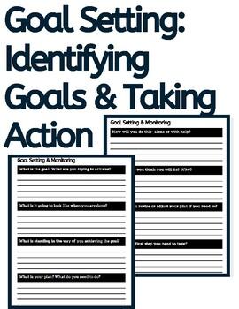 Goal Setting: Identifying Goals & Taking Action