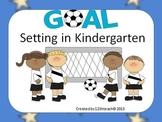Goal Setting In Kindergarten-Soccer Theme