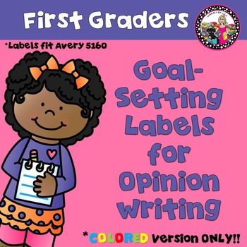 Goal-Setting Labels for 1st Grade Opinion Writers! Color Version!