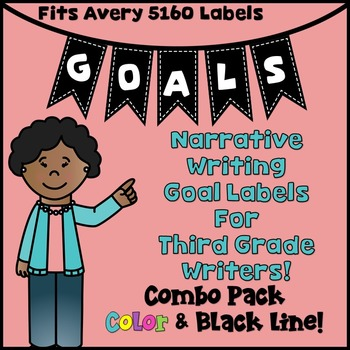 Goal Setting Labels for Gr. 3 Writers! COMBO! Color & BW