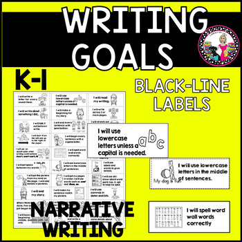 Goal Setting Labels for K-1 Writers! BLACK LINE VERSION ONLY! Narrative Writing