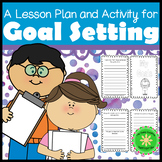 Goal Setting Lesson Plan and Activity