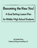New Years 2018 - Goal Setting Lesson Plan - Middle/High School