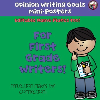 Goal Setting Min-Posters for First Grade Opinion Writers!
