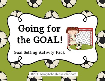 Goal Setting Pack- Savvy School Counselor