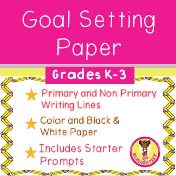 Goal Setting Paper