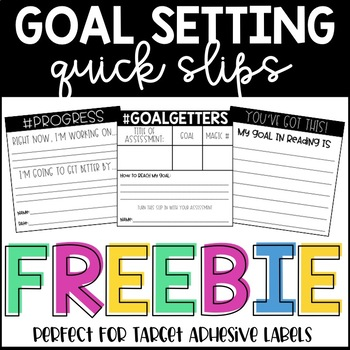Goal Setting Quick Slips for Students