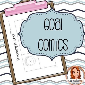 Character Ed Lesson on Self Discipline & Goal Setting: Goal Comics
