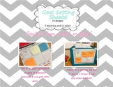 Goal Setting Sheets for Home, Classroom, or Office