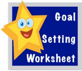 Start the Year Off Right: Student Goal Setting Worksheet