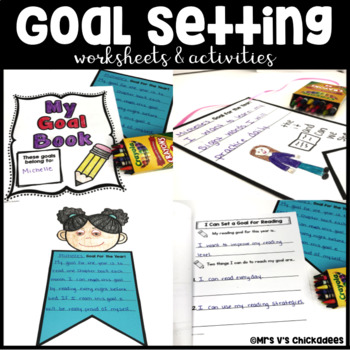 Goal Setting Worksheets & Activities (also good for New Year's Resolutions)