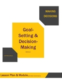 Goal Setting and Decision Making Module