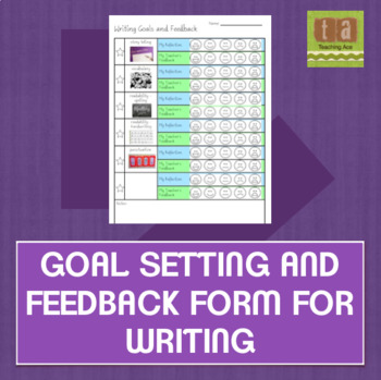 Goal Setting and Feedback Form for Writing