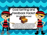 Goal Setting and Feedback Packet: Pirate Themed