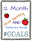 Goal Setting and Reflection Bundle for the WHOLE YEAR!