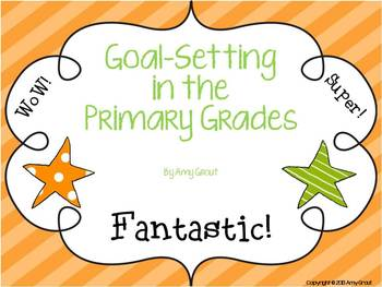Goal Setting in Primary Grades