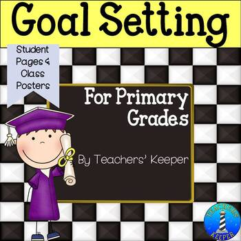 Goal Setting with Students Unit (Primary Grades)