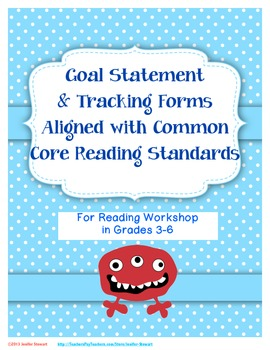 Goal Statement and Tracking Forms Aligned with Common Core Reading Standards