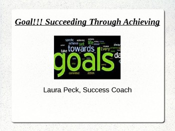 Goal!!! Succeeding Through Achieving