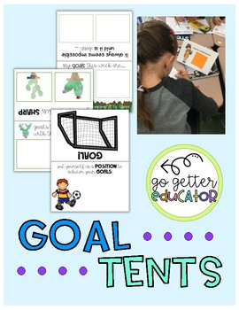Goal Tents {*Goal-Oriented Classroom*}