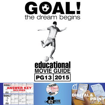 Goal! The Dream Begins Movie Guide | Questions | Worksheet (PG13 - 2005)