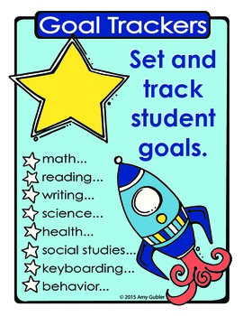 Goal Trackers (set and track student goals)