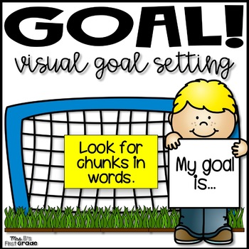 Goal! Visual Goal Setting Sheet for Students