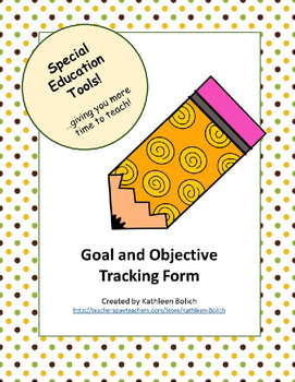 Goal and Objective Tracking Form